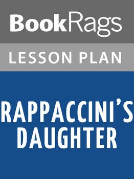 Rappaccini's Daughter Lesson Plans