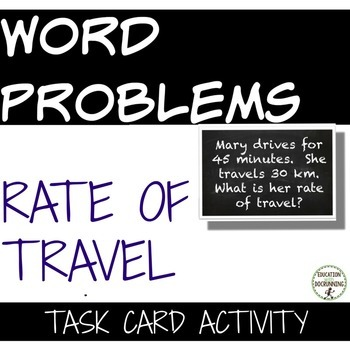Rate of Travel Word Problems Task Card Activity for Proble