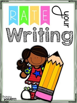 Rate Your Writing (Year-Round Visual Rubric}