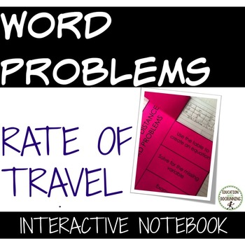 Rate of Travel Word Problems Interactive Notebook Foldable