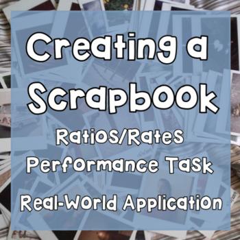 Rates/Ratios: Creating a Scrapbook Performance Task- Real