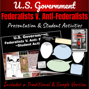 Ratification of the U.S. Constitution: Federalist V. Anti-