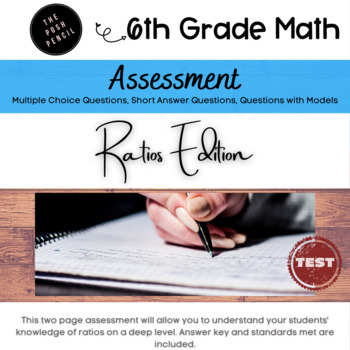 Ratio Mid-Unit Assessment 6th Grade