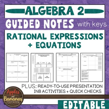 Rational Expressions and Equations - Scaffolded Notes & IN