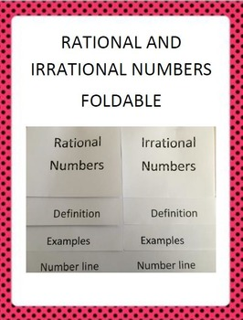 Rational and Irrational Numbers Foldable for Interactive Notebook
