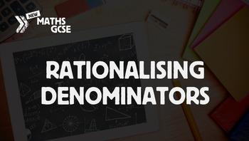 Rationalising Denominators - Complete Lesson