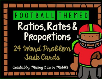 Ratios, Rates, & Proportions WORD PROBLEM Football Themed