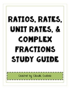 Ratios, Rates, Unit Rates, & Complex Fractions Study Guide