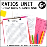 6th Grade Ratios Unit: 6.RP.1, 6.RP.3