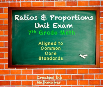 Ratios and Proportional Reasoning Exam or Review 7th grade