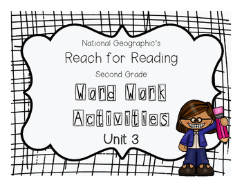 Nat Geo Reach for Reading Word Work Activities (Unit 3)