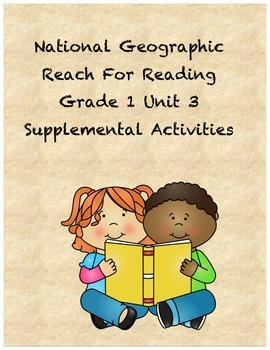 Reach for Reading Grade 1 Unit 3 supplemental activities