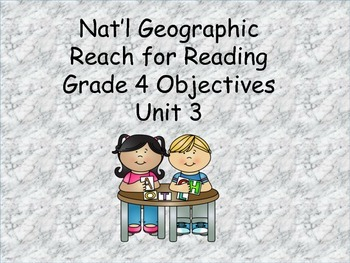 Reach for Reading Grade 4 Unit 3 Objectives