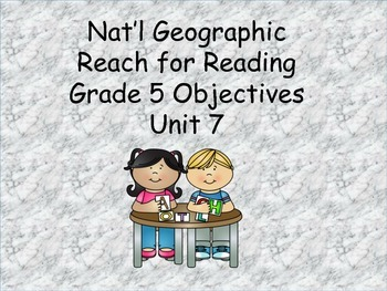 Reach for Reading Grade 5 Objectives Unit 7