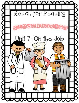 Reach for Reading: Kindergarten Unit 7