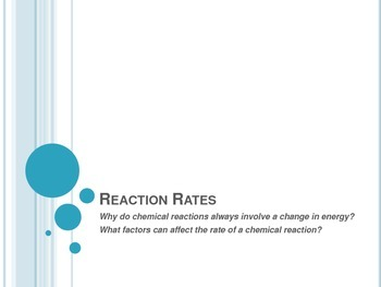 Reaction Rates (Endo,Exothermic,Catalysts,Inhibitors) - fo