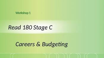 Read 180 Stage C Workshop 1 Careers & Budgeting