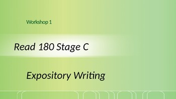 Read 180 Stage C Workshop 1 Expository Writing