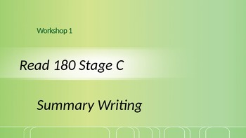 Read 180 Stage C Workshop 1 Summary writing