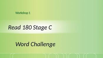 Read 180 Stage C Workshop 1 word challenge