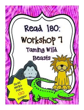 Read 180: Workshop 7 (Taming Wild Beasts) Mega Pack