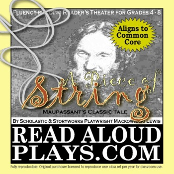 Read Aloud Plays: Maupassant's Classic Short Story A Piece