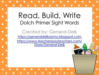 Read, Build, Write Dolch Primer Sight Words