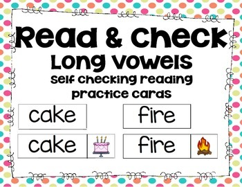 Read & Check: Long Vowels