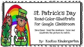Read, Color, Illustrate for Google Classroom--St. Patrick'