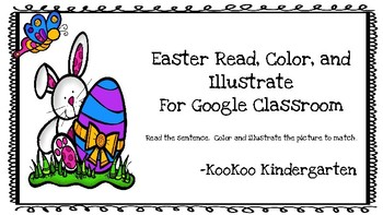 Read, Color, and Illustrate for Google Classroom-Easter