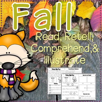 Read, Comprehend, Retell, & Illustrate Fall Edition