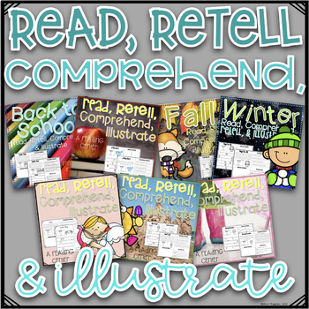 Reading Center Read, Comprehend, Retell, and Illustrate Bundle