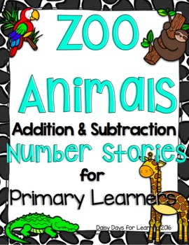 Read, Draw, Solve! {Zoo} Primary Number Stories for Primar