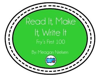 Read It, Make It, Write It: Fry's First 100