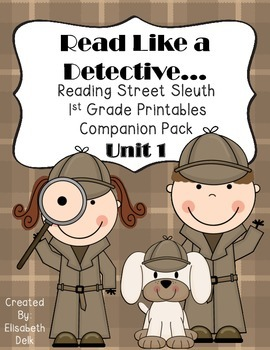 Read Like a Detective! 1st Grade Reading Street Sleuth Pri