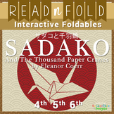 SADAKO AND THE THOUSAND PAPER CRANES Interactive Foldables