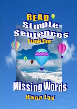 Read Simple Sentences  Look for missing words.