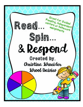 Read, Spin, and Respond- Questions to Respond to Any Genre Text