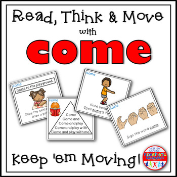 Sight Word Activities - Read, Think & Move Task Cards - COME