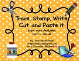 Read Trace Stamp Write Cut and Paste it, Part 1:  Words