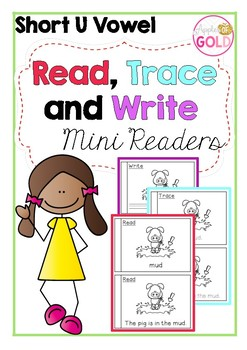 Read, Trace and Write Booklets - CVC Short u Vowel Sounds Readers
