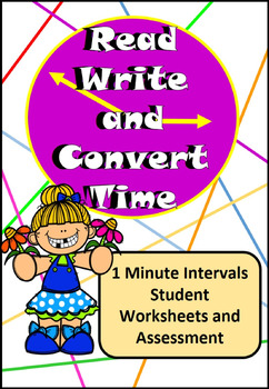Read, Write, Convert Time Clock Worksheets and Assessment