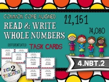 Read & Write Whole Numbers - 28 Common Core Aligned Middle