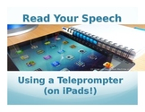 Read Your Speech: Using a Teleprompter (on iPads!)