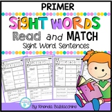Read and Match  {Primer Sight Words Sentences} NO PREP Printables