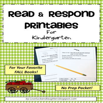 Read and Respond Printables for Kindergarten: Fall