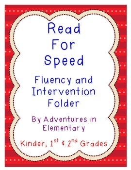 Read for Speed Fluency and Intervention Folder