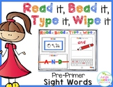 Sight Words Pre-Primer: Read, Bead, Type & Wipe