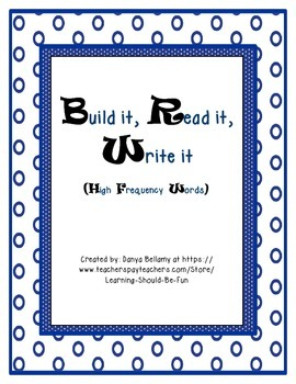 Read it, Build it, Write it - High Frequency Words
