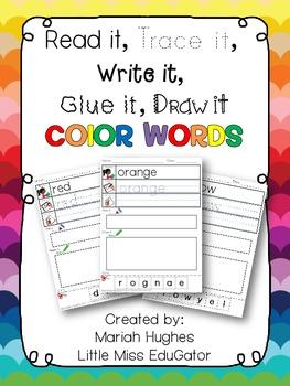Read it, trace it, write it, glue it, draw it Color Words